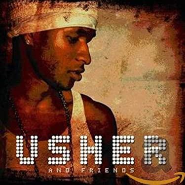 Usher & Friends