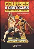 Courses à Obstacles - Dépassez vos limites