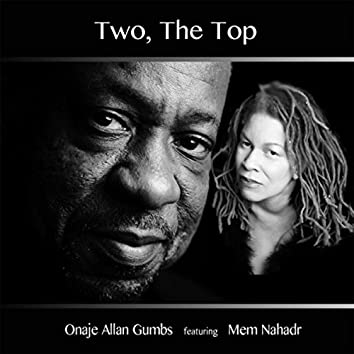 Two, the Top