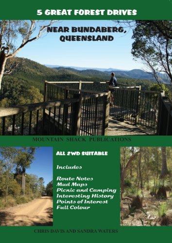 5 GREAT FOREST DRIVES NEAR BUNDABERG, QUEENSLAND (English Edition)