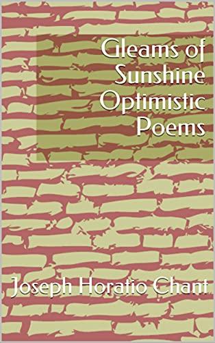 Gleams of Sunshine Optimistic Poems (English Edition)