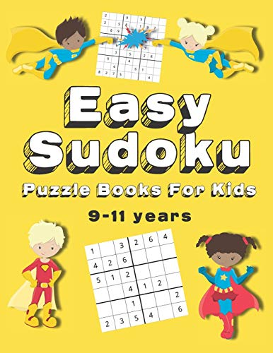 Easy Sudoku Puzzle Books For Kids: 150+ Sudoku Puzzles | Ages 9 - 11 | Large Print