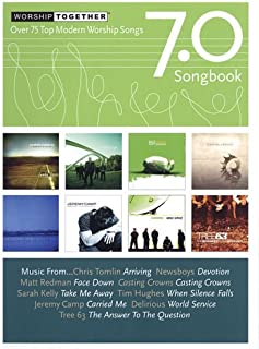 WorshipTogether 7.0 (Worship Together Songbooks)