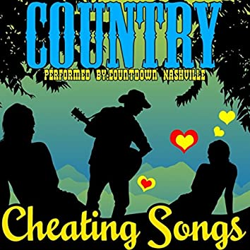 Country Cheating Songs