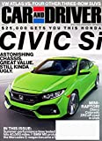 Car and Driver, August 2017, Volume 63, Number 2: Honda Civic Si, Three-Row SUVs, Summer-Tire Test