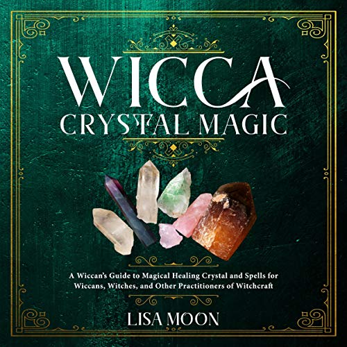 Wicca Crystal Magic audiobook cover art