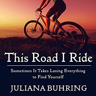 This Road I Ride     Sometimes It Takes Losing Everything to Find Yourself              By:                                                                                                                                 Juliana Buhring                               Narrated by:                                                                                                                                 Henrietta Meire                      Length: 5 hrs and 11 mins     92 ratings     Overall 4.5