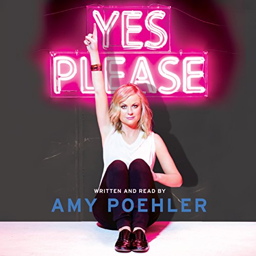 Yes Please Audiobook By Amy Poehler cover art