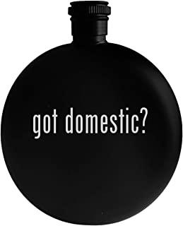 got domestic? - 5oz Round Alcohol Drinking Flask, Black
