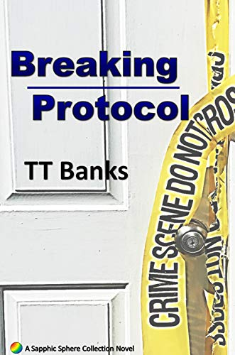 Breaking Protocol (Sapphic Sphere Collection Book 1)
