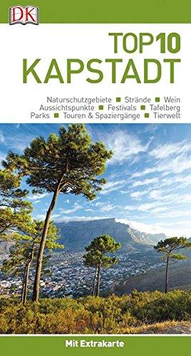 Top 10 Reiseführer Kapstadt: mit Extra-Karte und kulinarischem Sprachführer zum Herausnehmen