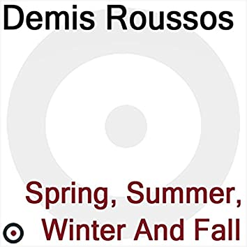Spring, Summer, Winter and Fall