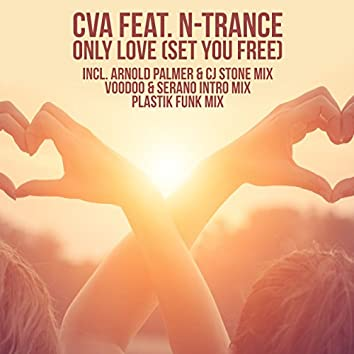 Only Love (Set You Free)