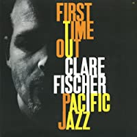 First Time Out by Clare Fischer (2011-04-26)