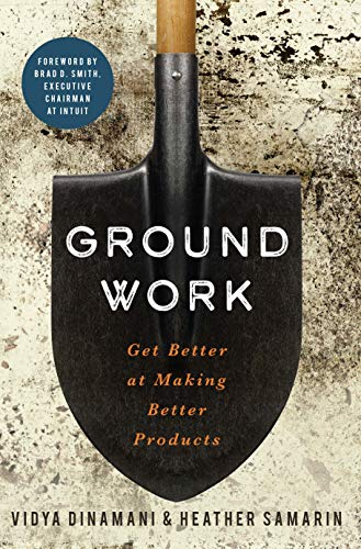 Groundwork: Get Better at Making Better Products (English Edition)
