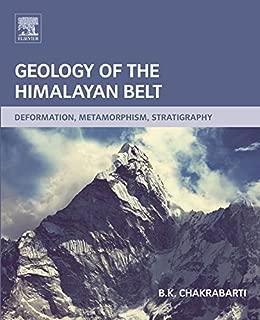 Geology of the Himalayan Belt: Deformation, Metamorphism, Stratigraphy