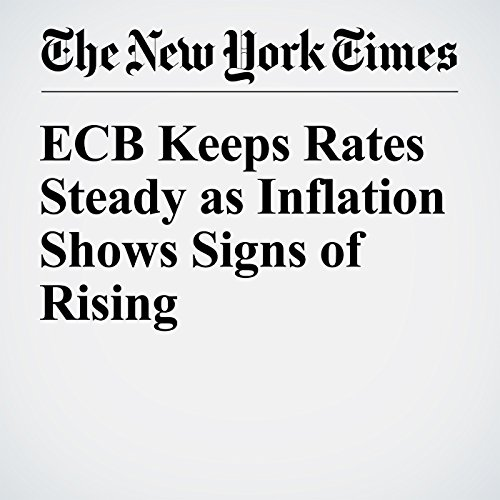ECB Keeps Rates Steady as Inflation Shows Signs of Rising cover art