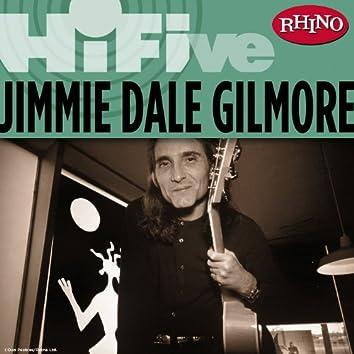 Rhino Hi-Five: Jimmie Dale Gilmore
