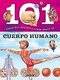 El cuerpo humano (101 cosas que deberías saber sobre)