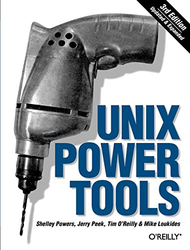Compare Textbook Prices for Unix Power Tools, Third Edition 3rd Edition ISBN 0636920003304 by Shelley Powers,Jerry Peek,Tim O'Reilly,Mike Loukides