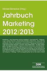 Jahrbuch Marketing 2012/2013: Trendthemen und Tendenzen Taschenbuch