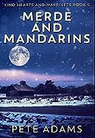Merde and Mandarins: Premium Hardcover Edition