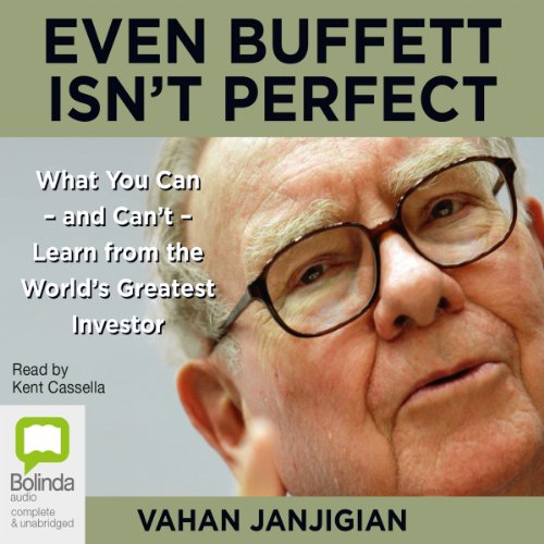 Even Buffett Isn't Perfect Audiobook By Vahan Janjigian cover art