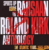 RAHSAAN ROLAND KIRK..