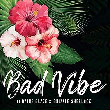Bad Vibe [Reggae Remix]