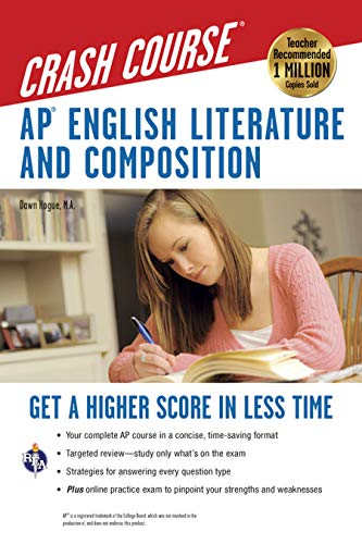 AP® English Literature & Composition Crash Course Book + Online: Get a hHgher Score in Less Time (Advanced Placement (AP