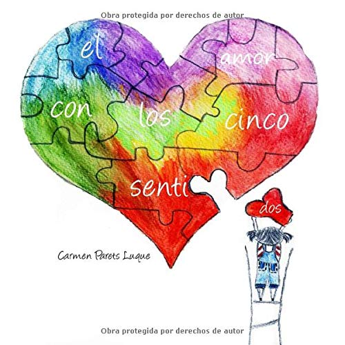 El amor con los cinco sentidos