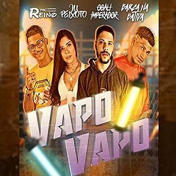 Vapo Vapo (feat. MC Reino, Ju Peixoto & Obali Imperador)