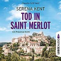 Tod in Saint Merlot. Ein Provence-Krimi Hörbuch