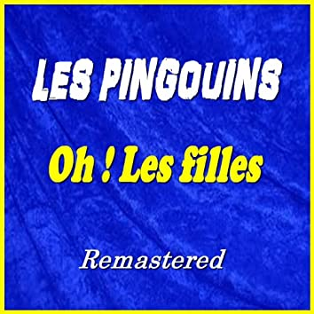 Oh ! les filles (Remastered)