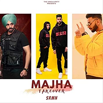 Majha Takeover (feat. Prem Dhillon)