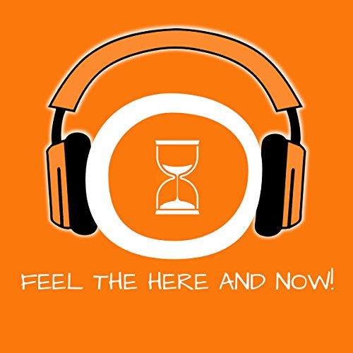 Feel the Here and Now! Im Hier und Jetzt leben mit Hypnose Titelbild