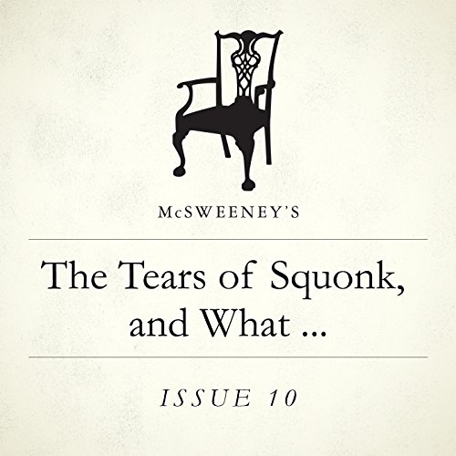 The Tears of Squonk, and What Happened Thereafter audiobook cover art