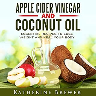 Apple Cider Vinegar and Coconut Oil     Essential Recipes to Lose Weight and Heal Your Body              By:                                                                                                                                 Katherine Brewer                               Narrated by:                                                                                                                                 Benjamin Allen                      Length: 51 mins     1 rating     Overall 5.0