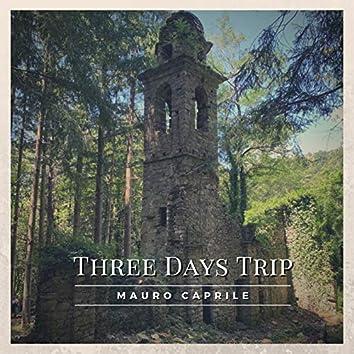Three Days Trip