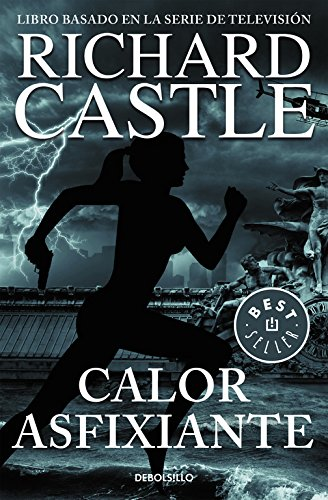Calor asfixiante (Serie Castle 6) (Spanish Edition)