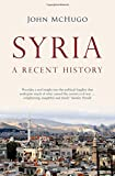 Syria From The Great War To Civil War