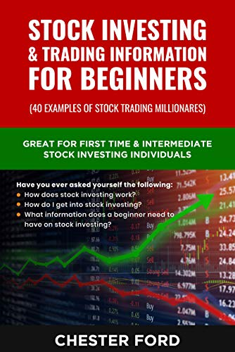 Stock Investing & Trading Information for Beginners: Great for First Time Stock investors & Traders who are asking how does the Stock Market work. (Stock Market Series Book 1) (English Edition)
