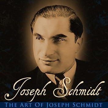The Art Of Joseph Schmidt