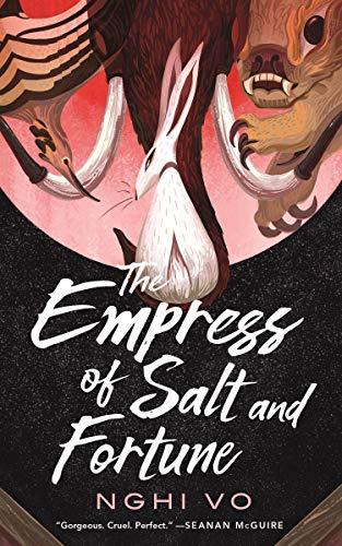 The Empress of Salt and Fortune (The Singing Hills Cycle Book 1)