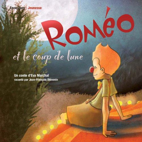 Couverture de Roméo et le coup de lune