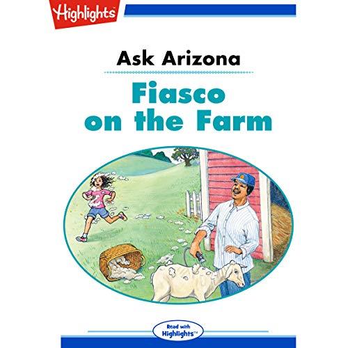 Ask Arizona: Fiasco on the Farm copertina