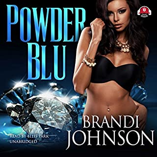 Powder Blu                   By:                                                                                                                                 Brandi Johnson                               Narrated by:                                                                                                                                 Ellis Park                      Length: 5 hrs and 12 mins     18 ratings     Overall 4.3