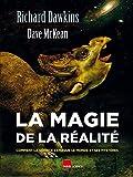 La magie de la réalité