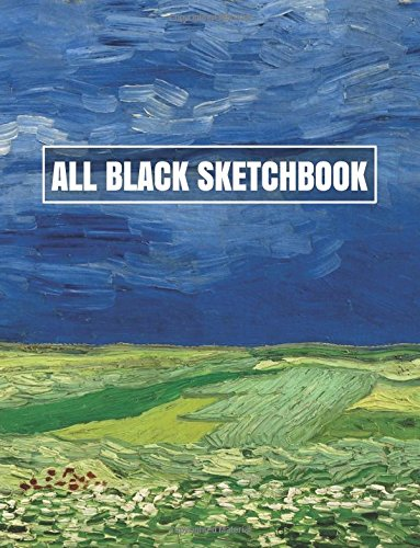 All Black Sketchbook: Van Gogh, Wheat Fields (Journal, Diary) 8.5 x 11, 100 Pages
