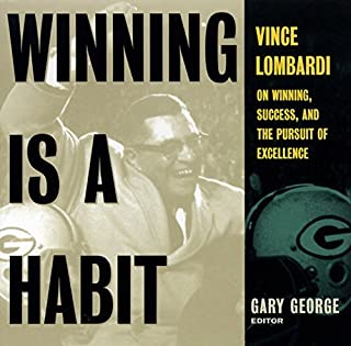 Winning Is A Habit: Vince Lombardi on Winning, Success, and the Pursuit of Excellence by Ed Gary George (1997-11-07)
